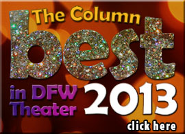 The Column Best in DFW Theater 2013