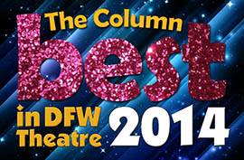 The Column Best in DFW Theater 2014